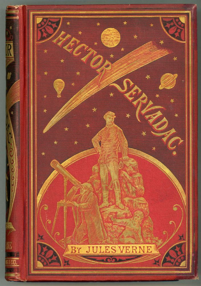 HECTOR SERVADAC ... Translated by Ellen E. Frewer. Jules Verne.