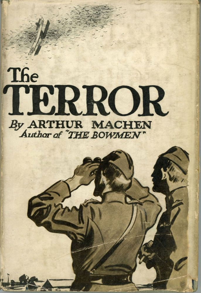 THE TERROR: A FANTASY. Arthur Machen.