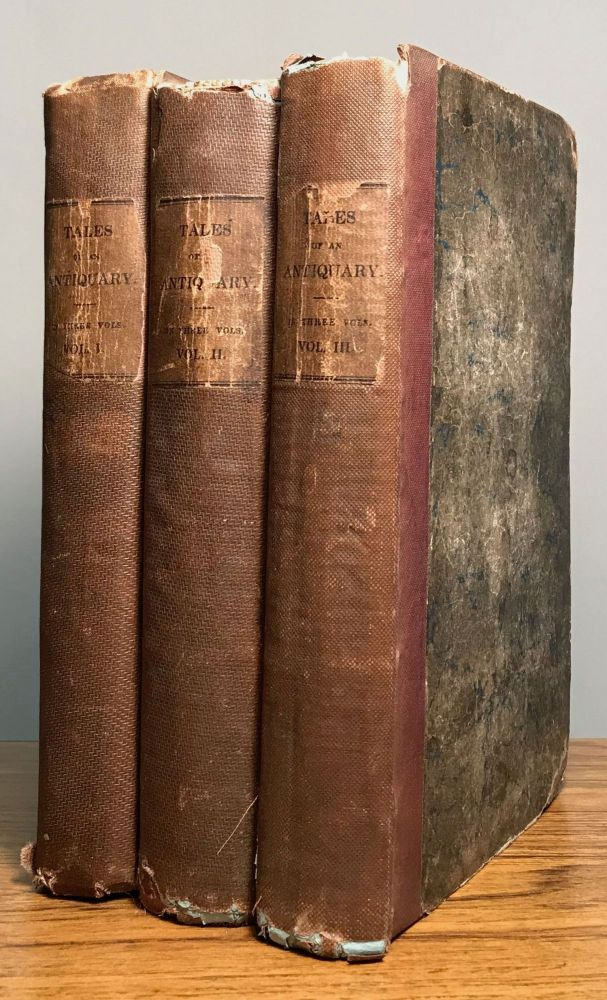 TALES OF AN ANTIQUARY: CHIEFLY ILLUSTRATIVE OF THE MANNERS, TRADITIONS, AND REMARKABLE LOCALITIES OF ANCIENT LONDON. Richard Thomson.