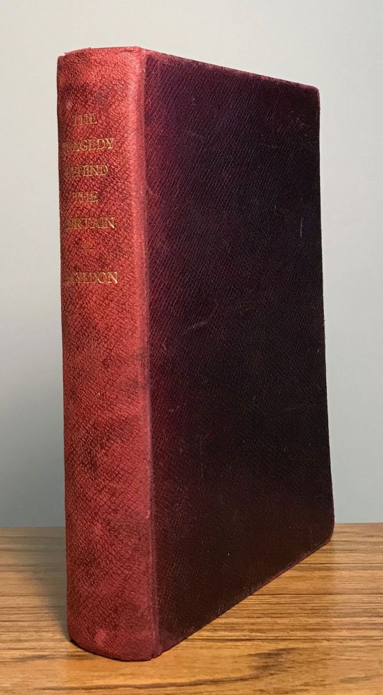 THE TRAGEDY BEHIND THE CURTAIN AND OTHER STORIES. Arthur Alfred Bayldon, Dawson.
