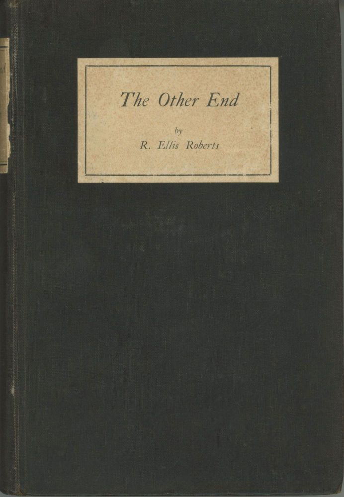 THE OTHER END: SHORT STORIES. Roberts, Ellis.