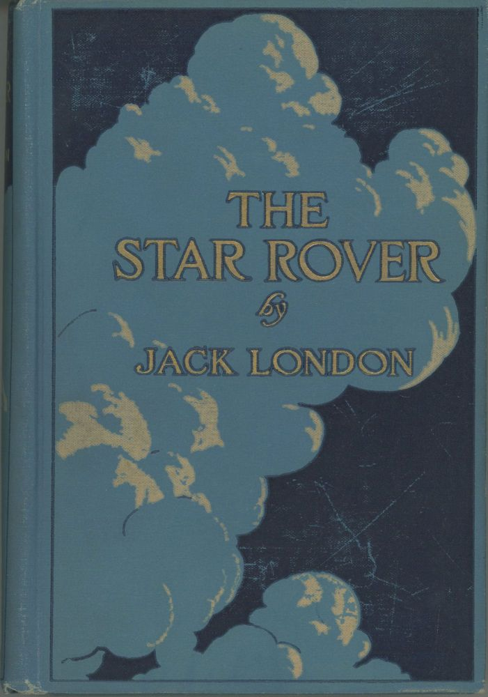 THE STAR ROVER. Jack London.