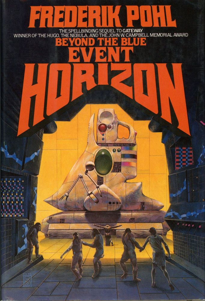 BEYOND THE BLUE EVENT HORIZON. Frederik Pohl.