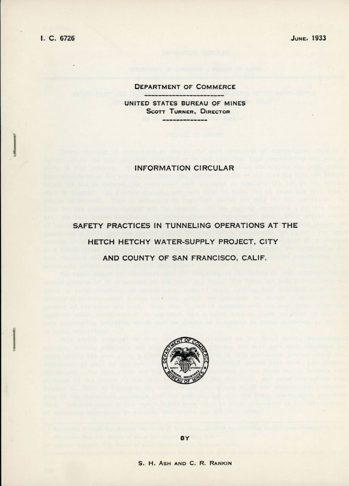 ... Safety practices in tunneling operations at the Hetch Hetchy water-supply project, city and county of San Francisco, Calif. By S. H. Ash and C. R. Rankin [cover title]. SIMON HARRY ASH, C. R. RANKIN.