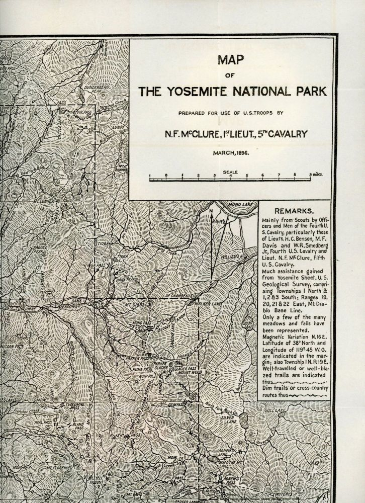 Map of the Yosemite National Park prepared for use of U. S. troops by N. F. McClure, 1st Lieut., 5th Cavalry March, 1896. UNITED STATES. ARMY, NATHANIEL FISH McCLURE.