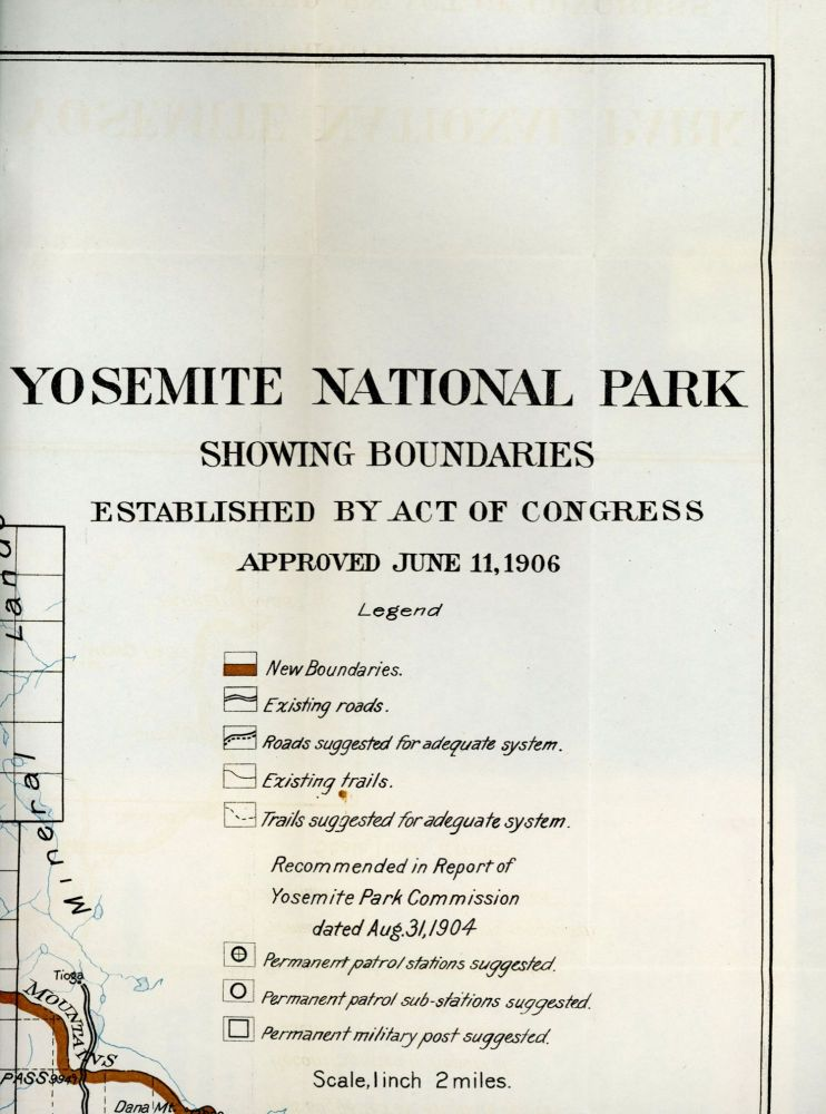 Yosemite National Park showing boundaries established by Act of Congress approved June 11, 1906 ... Recommended in Report of Yosemite Park Commission dated Aug. 31, 1904 ... Scale, 1 inch 2 miles. UNITED STATES. DEPARTMENT OF THE INTERIOR. YOSEMITE PARK COMMISSION.