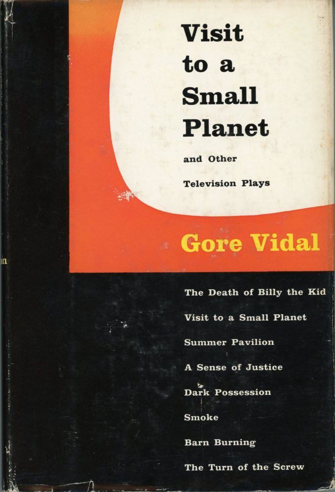VISIT TO A SMALL PLANET AND OTHER TELEVISION PLAYS. Gore Vidal.