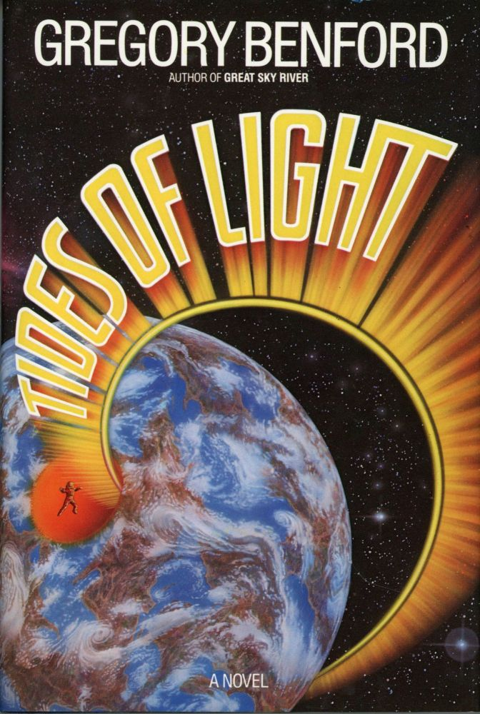 TIDES OF LIGHT. Gregory Benford.