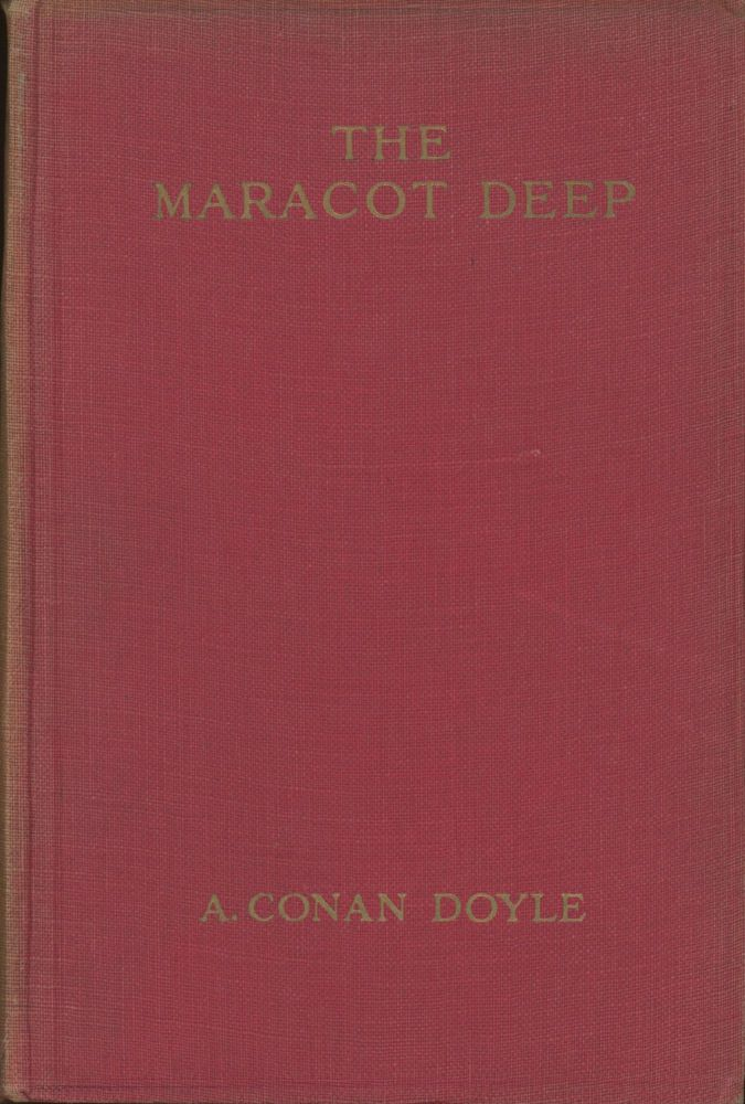 THE MARACOT DEEP AND OTHER STORIES. Arthur Conan Doyle.