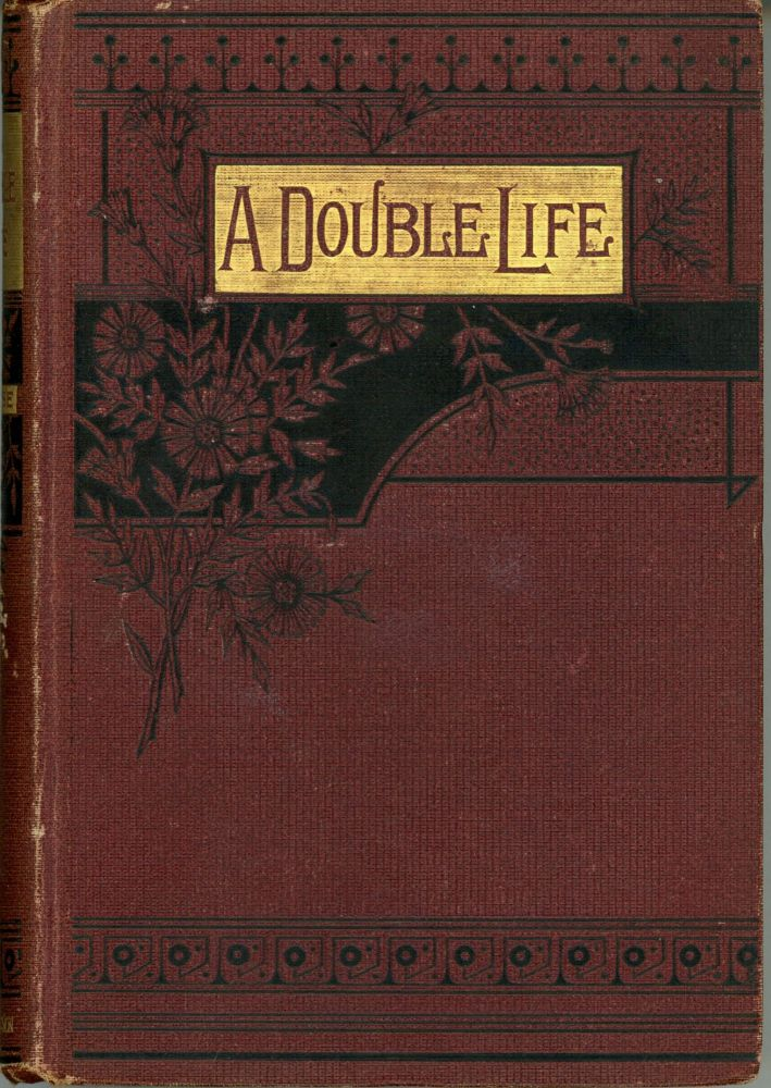 A DOUBLE LIFE OR STARR CROSS AN HYPNOTIC ROMANCE. Herbert E. Chase.