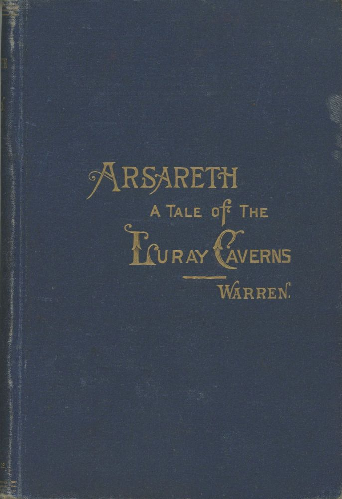 ARSARETH: A TALE OF THE LURAY CAVERNS. Warren.