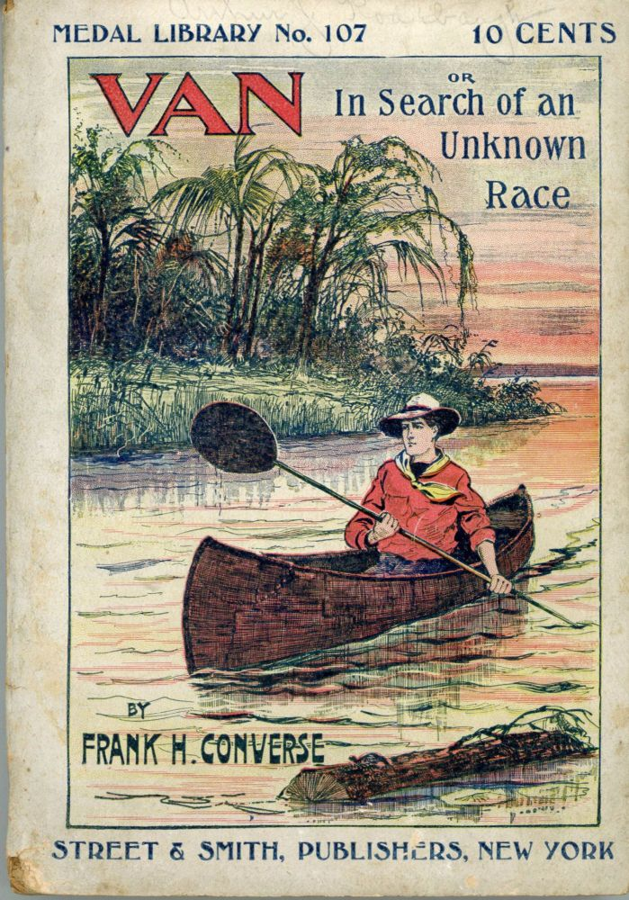 VAN OR IN SEARCH OF AN UNKNOWN RACE. Frank H. Converse.