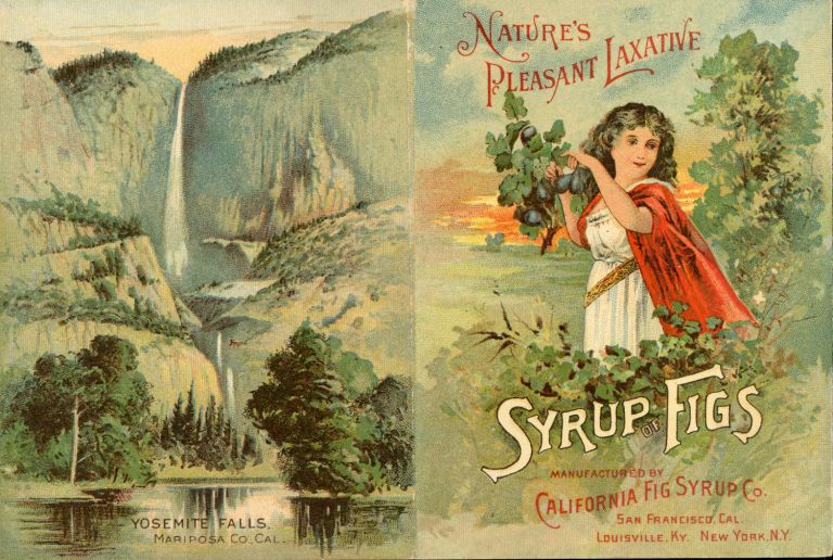 California, the land of gold and grain and fruit and flowers. [caption title]. Advertising leaflet, CALIFORNIA FIG SYRUP CO.