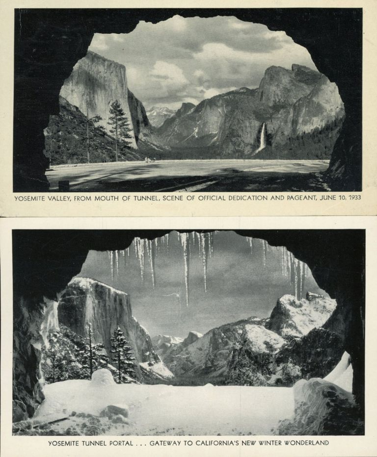 Yosemite Valley from mouth of tunnel, scene of official dedication and pageant, June 10, 1933 [with] Yosemite tunnel portal ... Gateway to California's new winter wonderland [caption titles]. Advertising card, STANDARD OIL COMPANY OF CALIFORNIA.