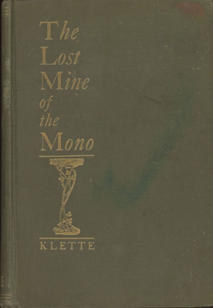 The lost mine of the Mono a tale of the Sierra Nevada by C. H. B. Klette. KLETTE.