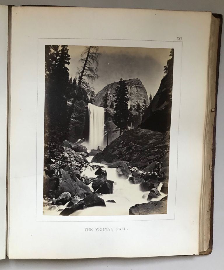 The Yosemite book; a description of the Yosemite Valley and the adjacent region of the Sierra Nevada, and of the big trees of California, illustrated by maps and photographs. Published by Authority of the Legislature. CALIFORNIA. STATE GEOLOGIST, JOSIAH DWIGHT WHITNEY.