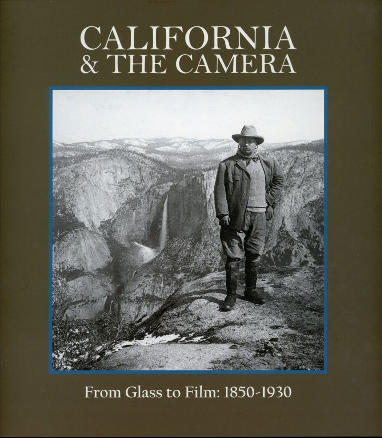 California and the camera from glass to film: 1850-1930. WAYNE BONNETT.