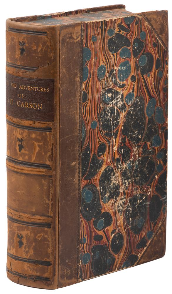 """THE LIFE AND ADVENTURES OF KIT CARSON, THE NESTOR OF THE ROCKY MOUNTAINS, FROM FACTS NARRATED BY HIMSELF. By De Witt C. Peters, M. D., Late Assistant Surgeon, U. S. A. With original illustrations, drawn by Lumley, engraved by N. Orr & Co. Christopher Houston """"Kit"""" Carson, De Witt C. Peters."""