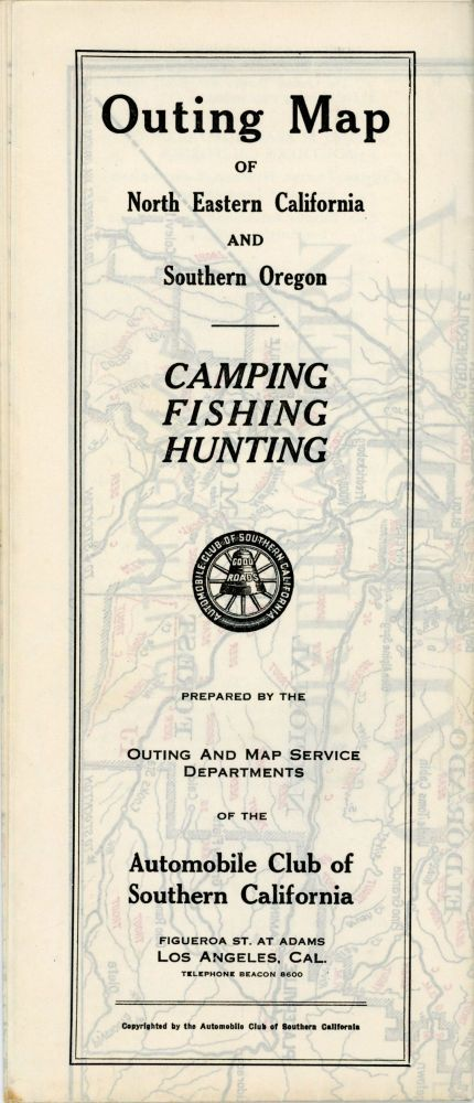 Outing map of north eastern California and southern Oregon[.] Camping fishing hunting[.] Prepared by the Outing and Map Service Departments of the Automobile Club of Southern California ... [cover title]. AUTOMOBILE CLUB OF SOUTHERN CALIFORNIA.