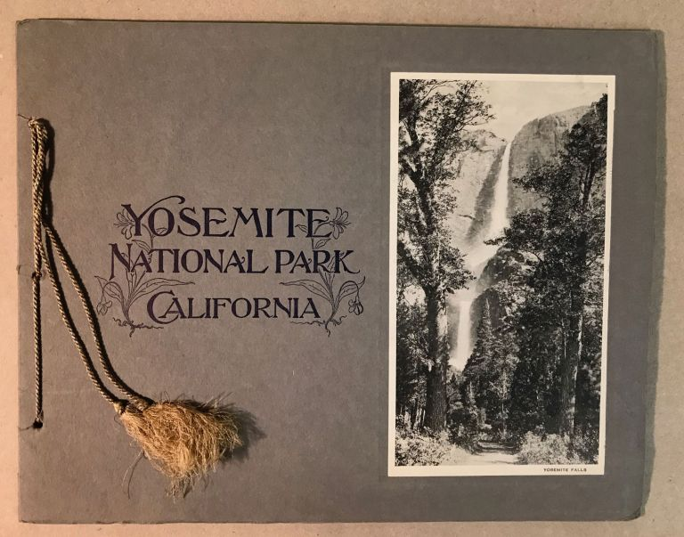 Yosemite National Park[,] California [cover title]. PACIFIC NOVELTY COMPANY.