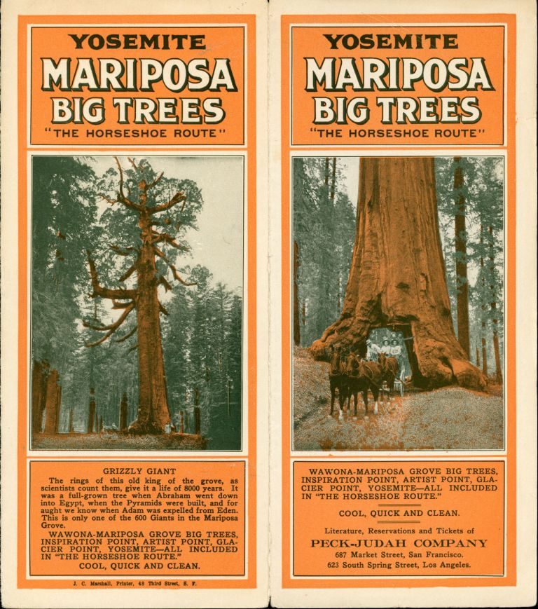 """Yosemite Mariposa Big Trees """"the Horseshoe Route"""" ... Literature, reservations and tickets of Peck-Judah Company 687 Market Street, San Francisco. 623 South Spring Street, Los Angeles [cover title]. YOSEMITE STAGE AND TURNPIKE CO."""