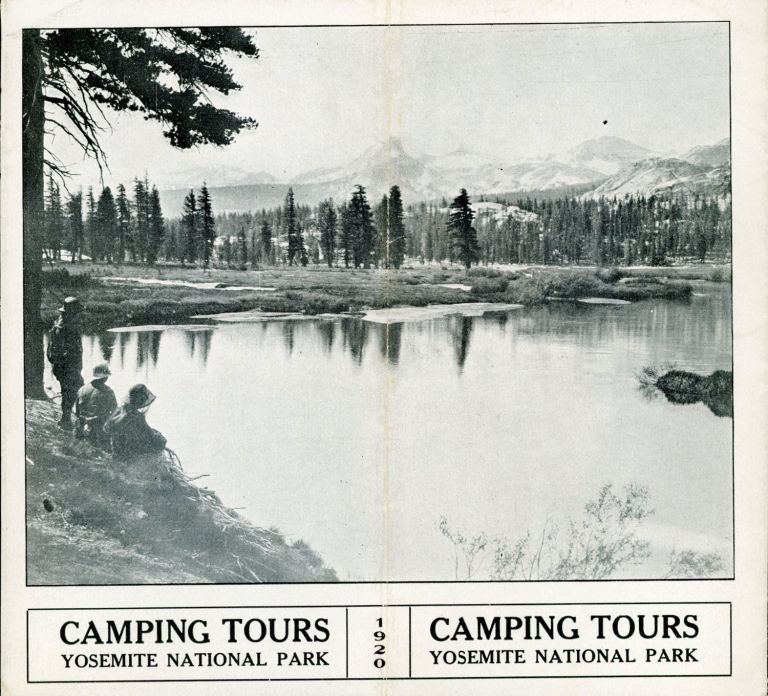 Camping tours Yosemite National Park 1920 [cover title]. YOSEMITE NATIONAL PARK CO.