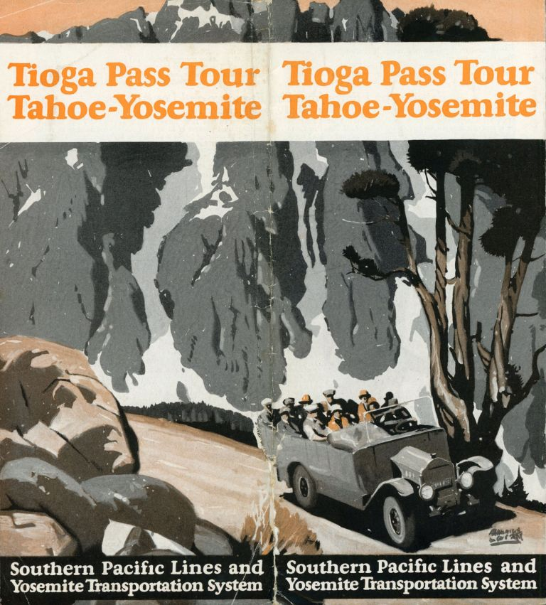 Tioga Pass tour Tahoe-Yosemite[.] Southern Pacific Lines and Yosemite Transportation System [cover title]. YOSEMITE TRANSPORTATION SYSTEM.