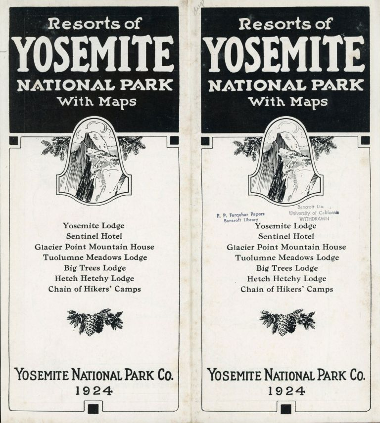 Resorts of Yosemite National Park with maps Yosemite Lodge Sentinel Hotel Glacier Point Mountain House Tuolumne Meadows Lodge Big Trees Lodge Hetch Hetchy Lodge chain of hikers' camps Yosemite National Park Co. 1924 [cover title]. YOSEMITE NATIONAL PARK CO.