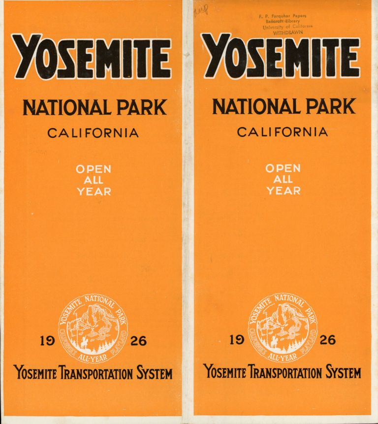 Yosemite National Park California open all year 1926 Yosemite Transportation System [cover title]. YOSEMITE TRANSPORTATION SYSTEM.