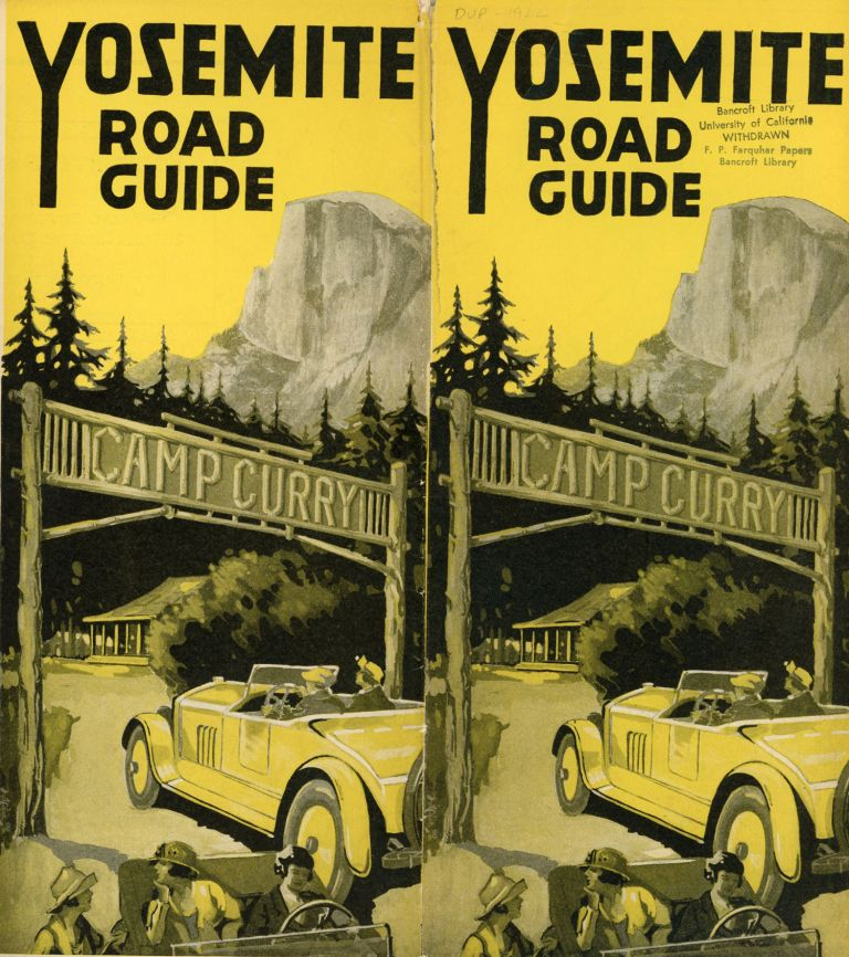 Yosemite road guide Camp Curry [cover title]. CAMP CURRY.