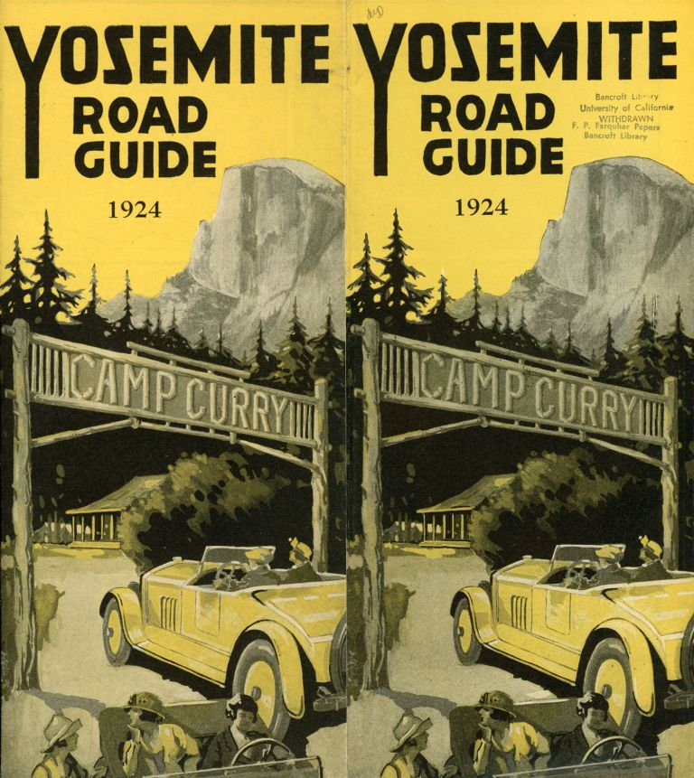 Yosemite road guide 1924 Camp Curry [cover title]. CAMP CURRY.
