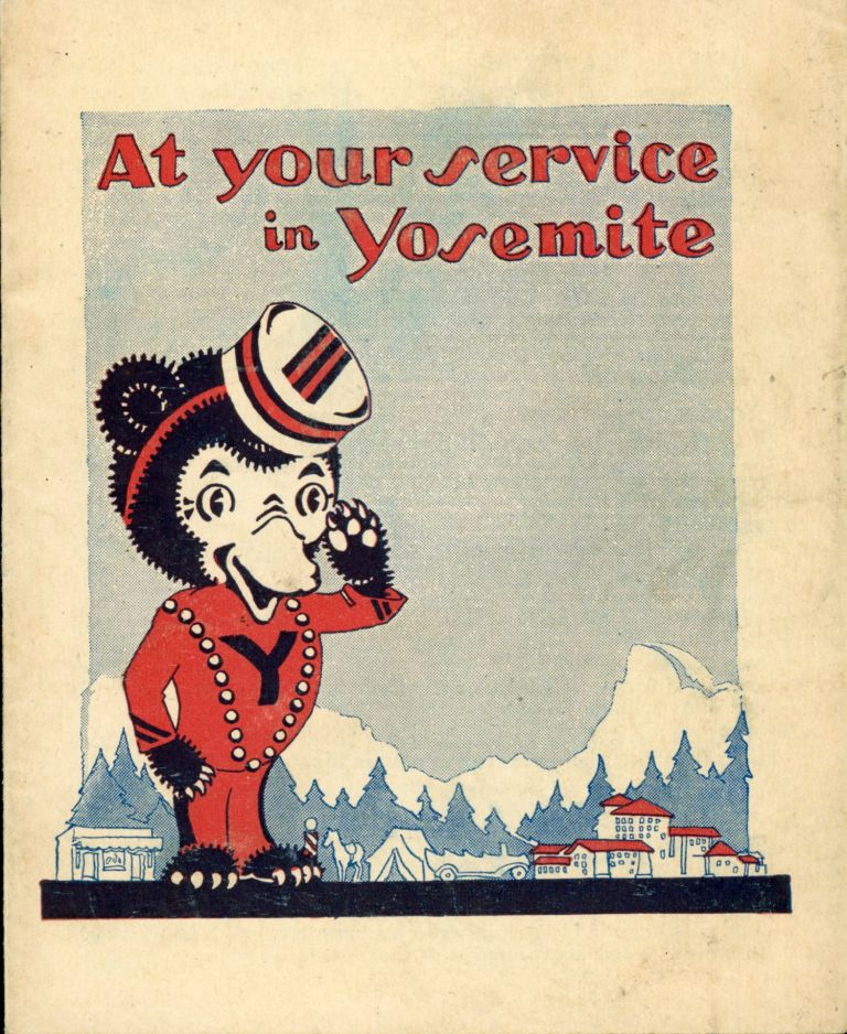 At your service in Yosemite [cover title]. YOSEMITE PARK AND CURRY COMPANY.