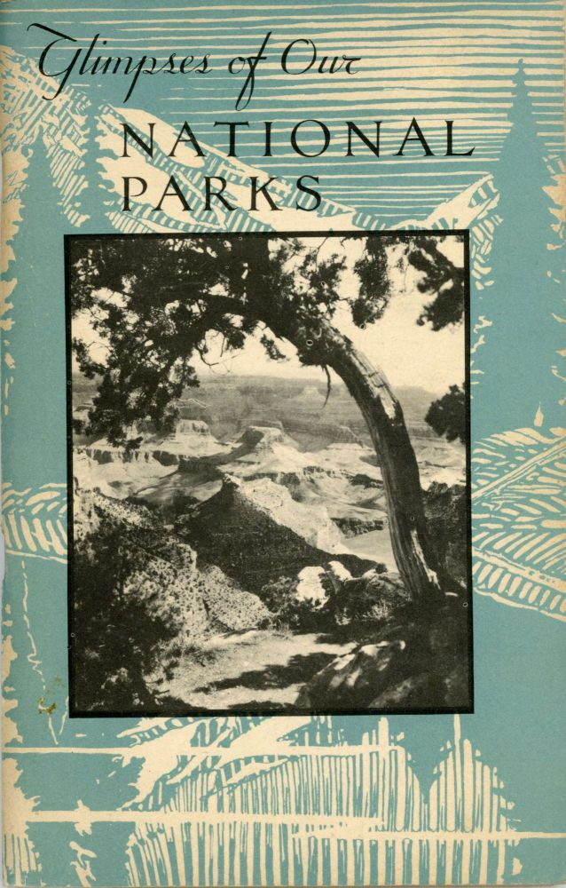 Glimpses of our national parks as revised and expanded by Isabelle F. Story[,] Editor-in-chief. ISABELLE F. STORY.