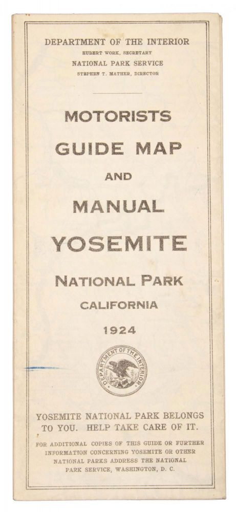 Motorists guide map and manual Yosemite National Park California 1924. UNITED STATES. DEPARTMENT OF THE INTERIOR. NATIONAL PARK SERVICE.