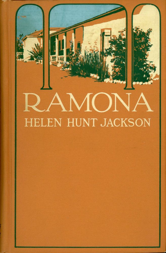RAMONA A STORY ... With an introduction by A. C. Vroman[.] With illustrations from original photographs by A. C. Vroman and decorative headings from drawings by Henry Sandham. Helen Hunt Jackson.