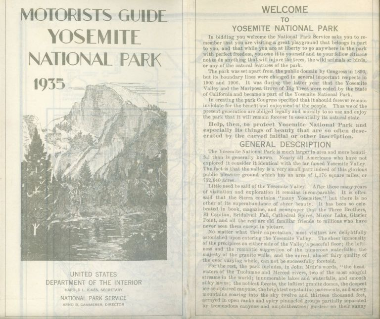 Motorists guide Yosemite National Park 1935[.] United States Department of the Interior Harold L. Ickes, Secretary National Park Service Arno B. Cammerer, Director. [cover title]. UNITED STATES. DEPARTMENT OF THE INTERIOR. NATIONAL PARK SERVICE.