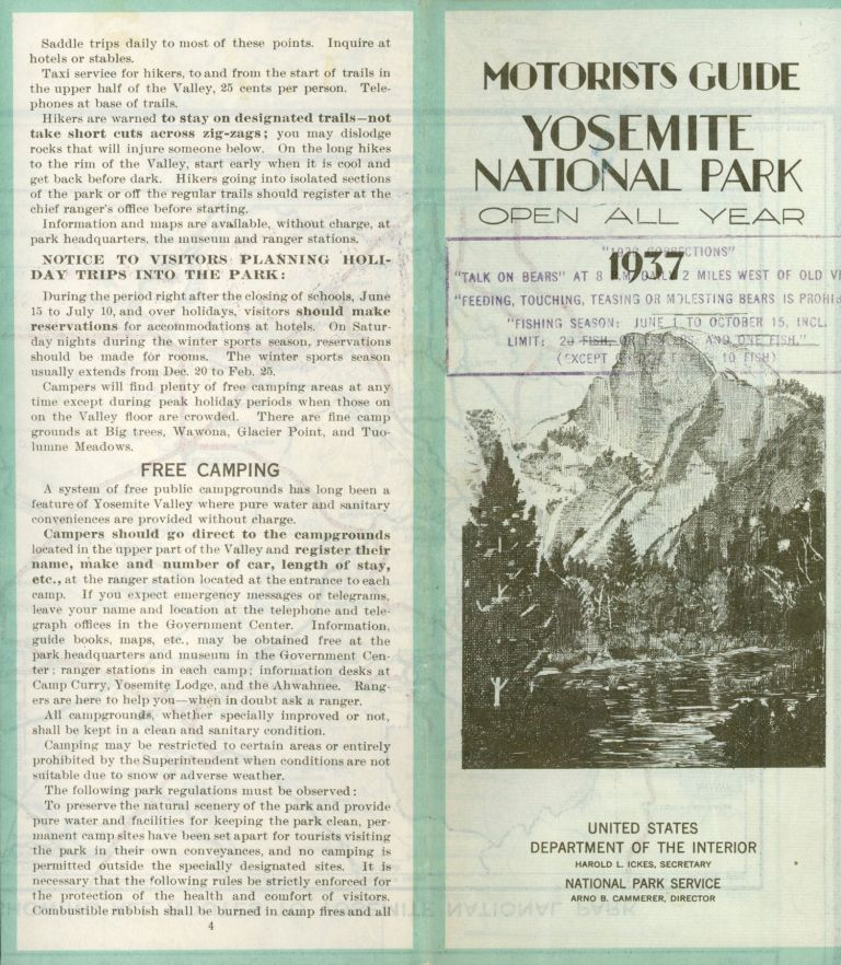 Motorists guide Yosemite National Park open all year 1937[.] United States Department of the Interior Harold L. Ickes, Secretary National Park Service Arno B. Cammerer, Director. [cover title]. UNITED STATES. DEPARTMENT OF THE INTERIOR. NATIONAL PARK SERVICE.