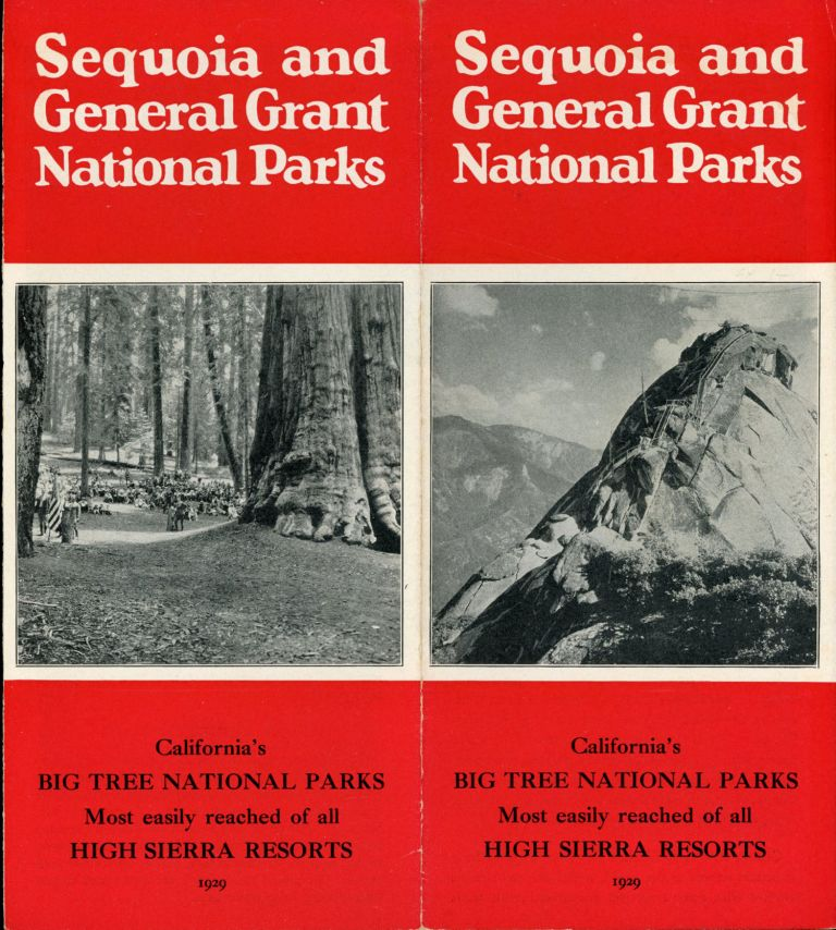 Sequoia and General Grant National Parks[.] California's big tree national parks[.] Most easily reached of all High Sierra resorts[.] 1929 [cover title]. SEQUOIA AND GENERAL GRANT NATIONAL PARKS COMPANY.