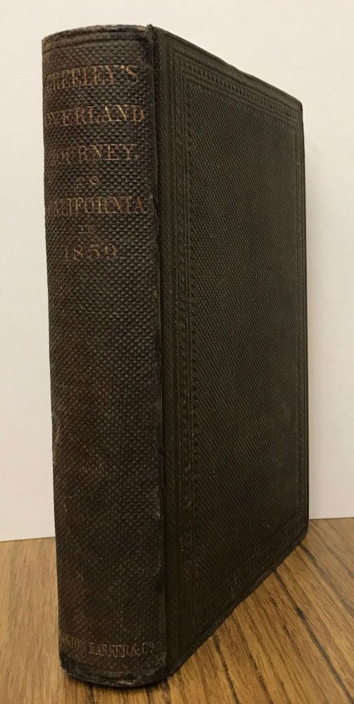 An overland journey, from New York to San Francisco, in the summer of 1859. By Horace Greeley. HORACE GREELEY.