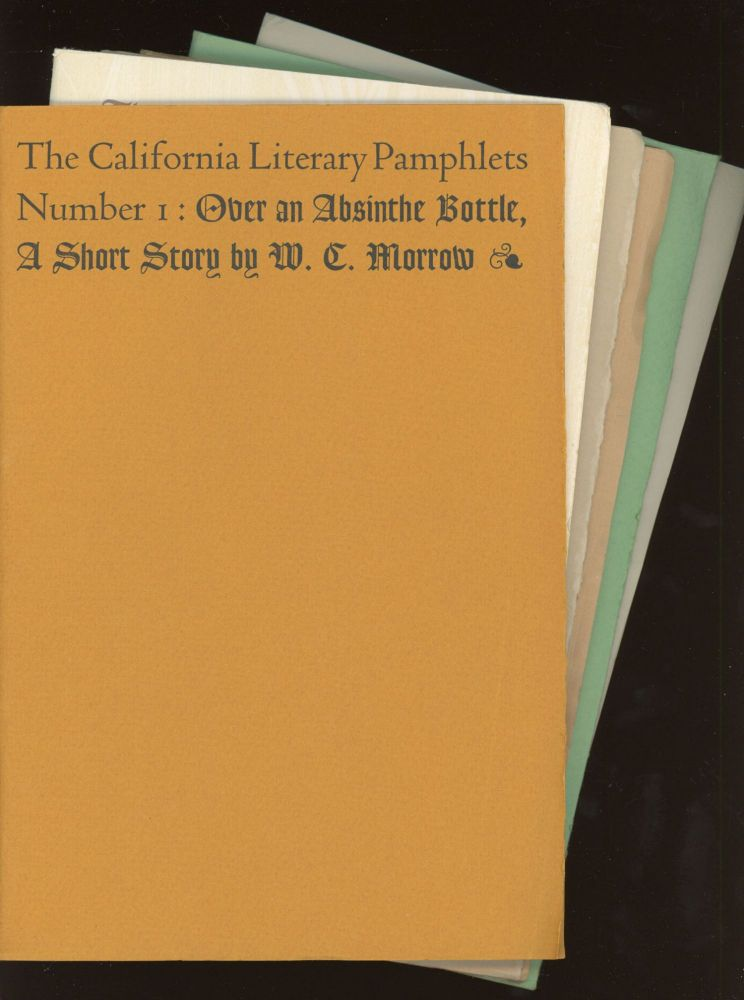 THE CALIFORNIA LITERARY PAMPHLETS: OVER AN ABSINTHE BOTTLE ... by W. C. Morrow, POEMS by Nora May French, SELECTIONS FROM PRATTLE by Ambrose Bierce, AN ITINERANT HOUSE by Emma Frances Dawson, AFOOT TO YOSEMITE ... by John Muir [and] A NIGHT AT WINGDAM by Bret Harte, together with a letter from the author to Dr. J. L. Ver Mehr. California Literature, Nora May French W. C. Morrow, John Muir, Emma Frances Dawson, Ambrose Bierce, Bret Harte, Book Club of California.