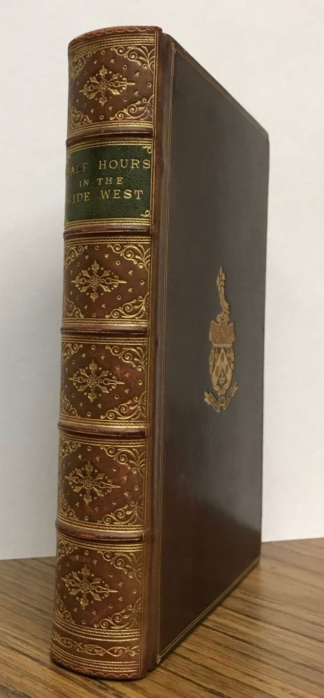Half hours in the wide west over mountains, rivers, and plains[.] With numerous illustrations. ANONYMOUS.