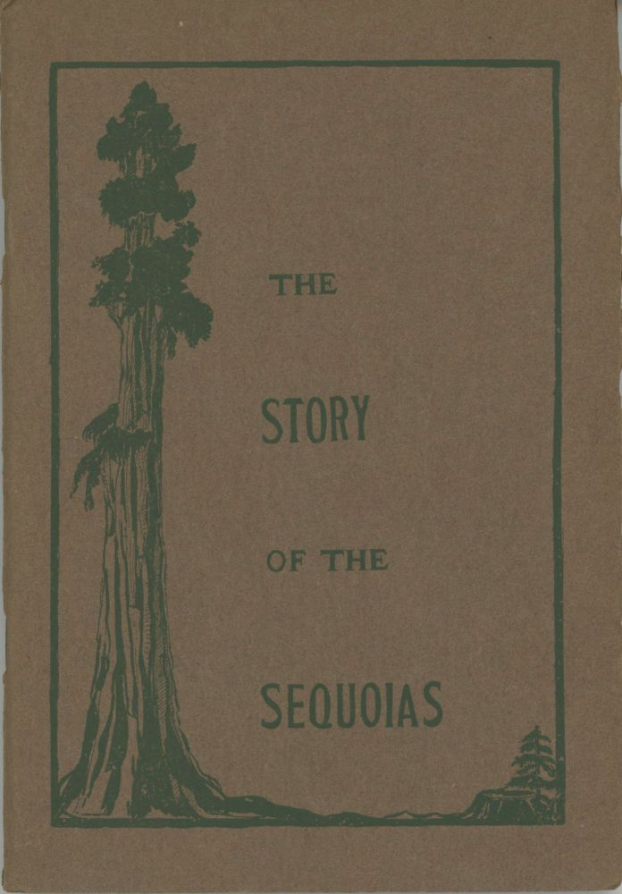 """The story of the sequoias[.] Sequoia sempervirens (coast redwood tree of California)[,] Sequoia gigantea or Washingtoniana (big tree of the Sierras)[,] """"nature's noblest legacy"""" by Estella L. Guppy. ESTELLA L. GUPPY."""