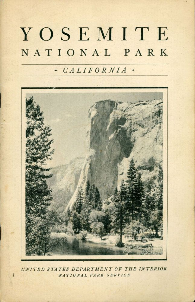 Yosemite National Park[,] California ... open all year. UNITED STATES. DEPARTMENT OF THE INTERIOR. NATIONAL PARK SERVICE.