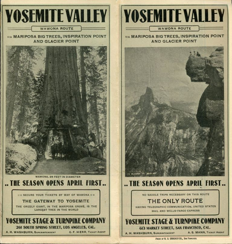 Yosemite Valley Wawona route via Mariposa Big Trees, Inspiration Point and Glacier Point[.] The season opens April first ... Yosemite Stage & Turnpike Company, 613 Market Street, San Francisco, Cal. A. H. Washburn, superintendent. A. S. Mann, ticket agent [cover title]. YOSEMITE STAGE AND TURNPIKE COMPANY.