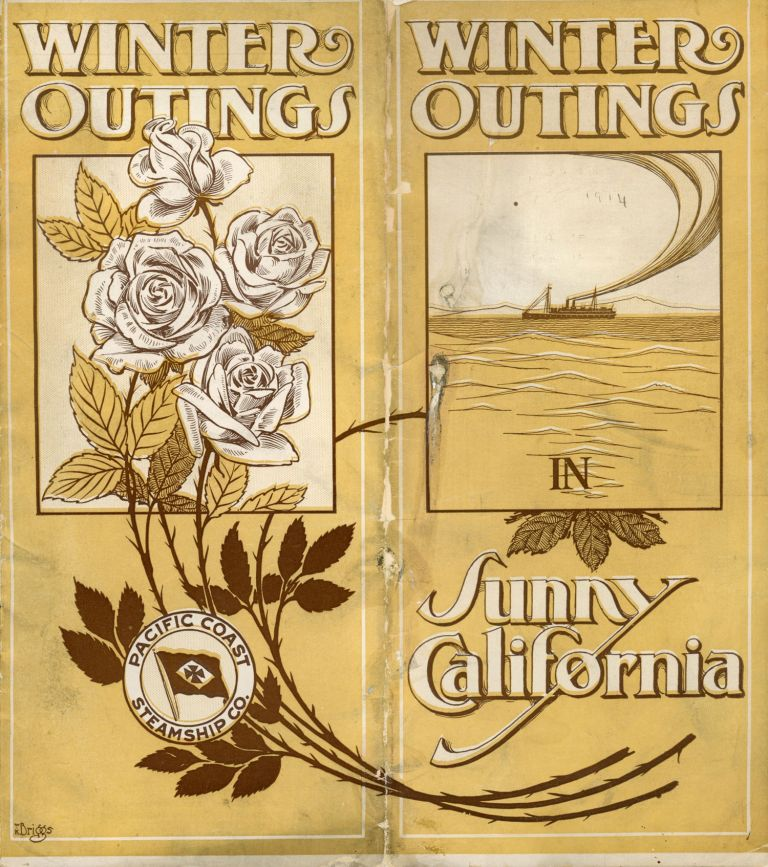 WINTER OUTINGS IN SUNNY CALIFORNIA[.] PACIFIC COAST STEAMSHIP CO. Pacific Coast Steamship Company.