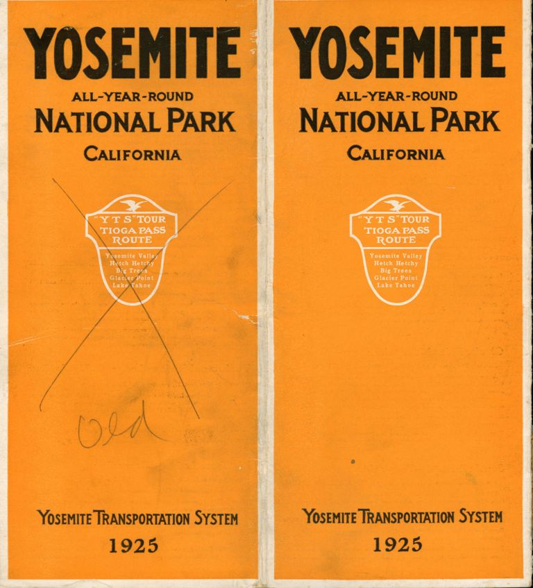 """Yosemite all-year-round National Park California """"Y T S"""" tour Tioga Pass route Yosemite Valley Hetch Hetchy Big Trees Glacier Point Lake Tahoe Yosemite Transportation System 1925 [cover title]. YOSEMITE TRANSPORTATION SYSTEM."""