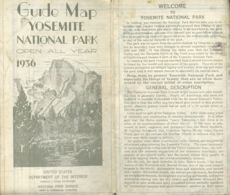 Guide map Yosemite National Park open all year 1936[.] United States Department of the Interior Harold L. Ickes, Secretary National Park Service Arno B. Cammerer, Director [cover title]. UNITED STATES. DEPARTMENT OF THE INTERIOR. NATIONAL PARK SERVICE.