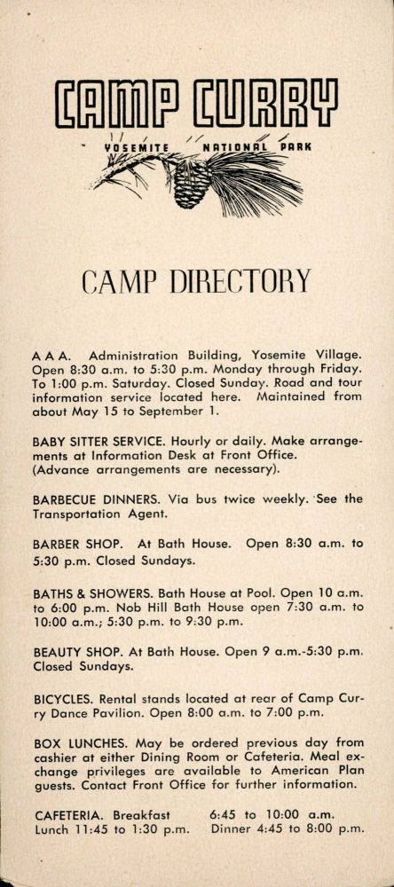 Camp Curry Yosemite National Park camp directory [caption title]. YOSEMITE PARK AND CURRY COMPANY.