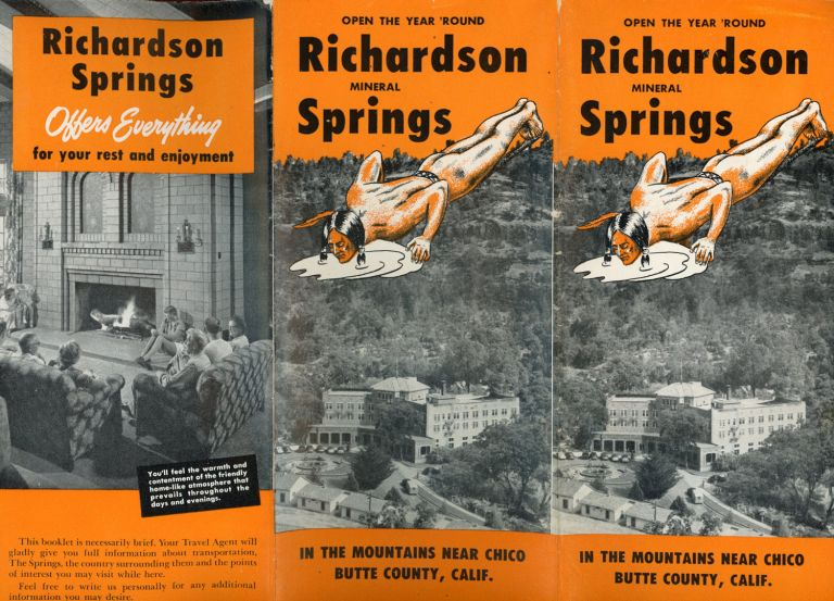 OPEN THE YEAR 'ROUND RICHARDSON MINERAL SPRINGS IN THE MOUNTAINS NEAR CHICO[,] BUTTE COUNTY, CALIF. [cover title]. California, Butte County.