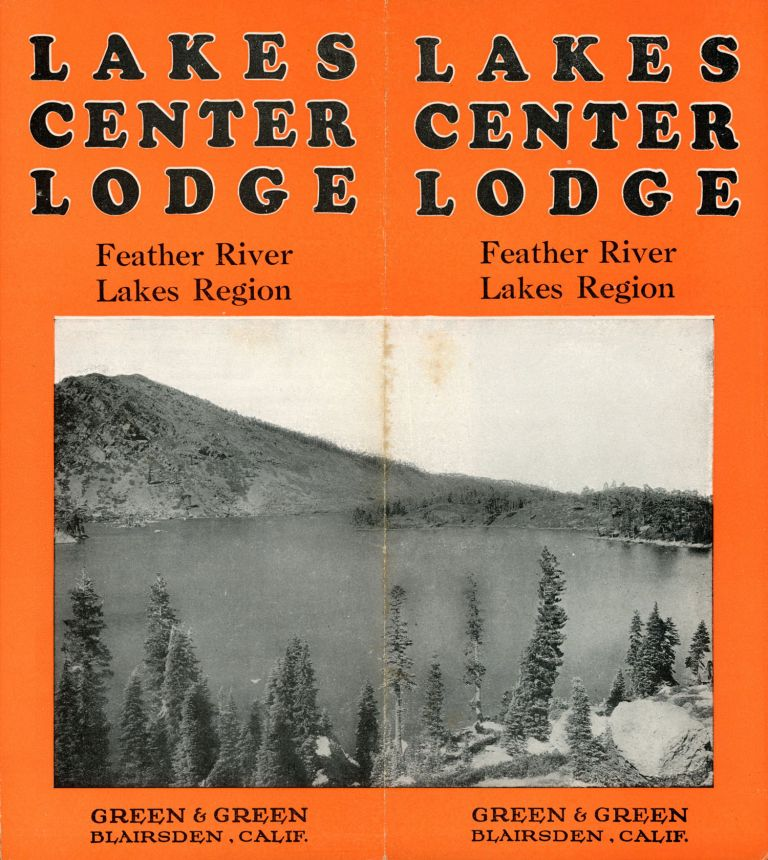 LAKES CENTER LODGE FEATHER RIVER LAKES REGION [cover title]. California, Plumas County, Lakes Center Lodge, Green.